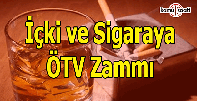 İçki ve sigarada ÖTV oranları arttırıldı