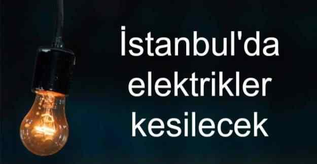 İstanbul'da 7 Aralık 2016'da elektrik kesintisi yaşanacak
