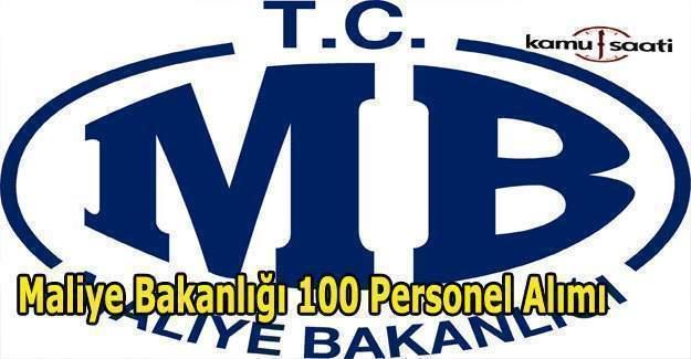 Maliye Bakanlığı 100 personel alımı ilanı