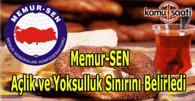 Memur-SEN açlık ve yoksulluk sınırını açıkladı