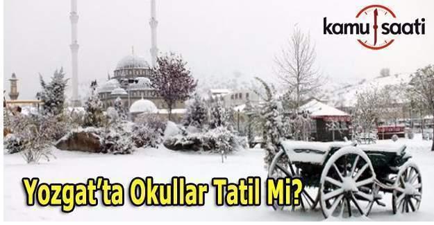Yozgat'ta okullar tatil olacak mı? 27 Aralık kar tatili açıklaması