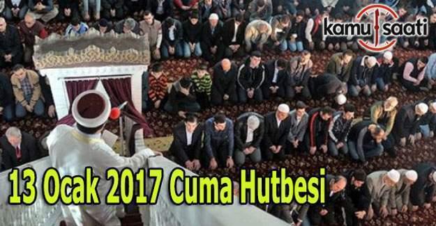 13 Ocak Cuma Hutbesi ve il il cuma saatleri