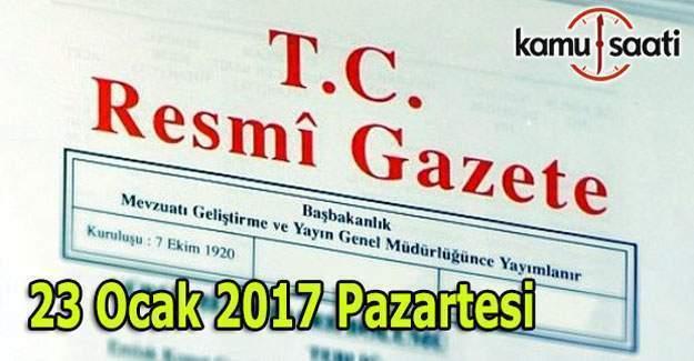 23 Ocak 2017 Tarihli ve 29957 Sayılı Resmi Gazete yayımlandı