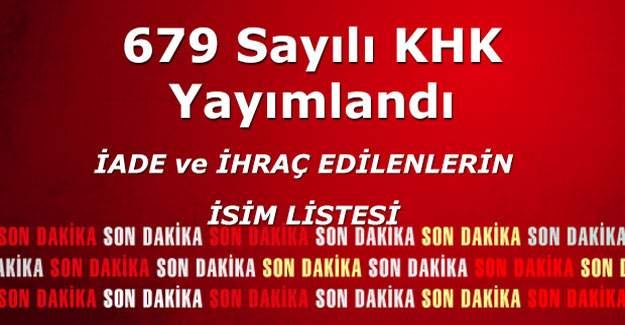 679 sayılı KHK İhraç ve iade edilenlerin isim listesi