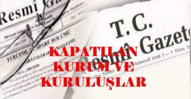 683 sayılı KHK ile kapatılan kurum ve kuruluşların listesi (TAM LİSTE)