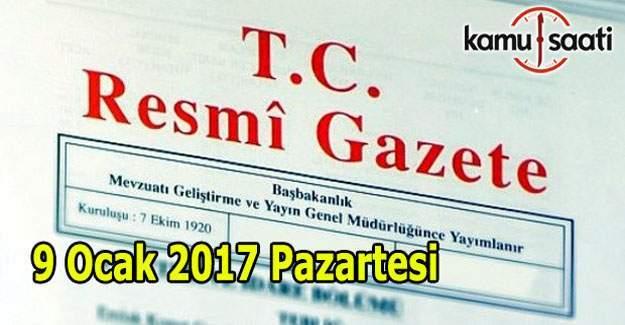 9 Ocak 2017 Pazartesi Resmi Gazete yayınlandı
