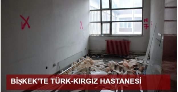 Bişkek'in yeni hastanesi Türkiye'den