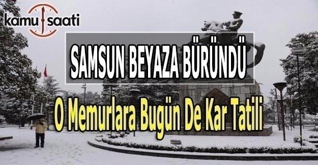 Samsun'da o memurlara bugün de kar tatili