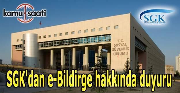 SGK'dan e-Bildirge hakkında duyuru