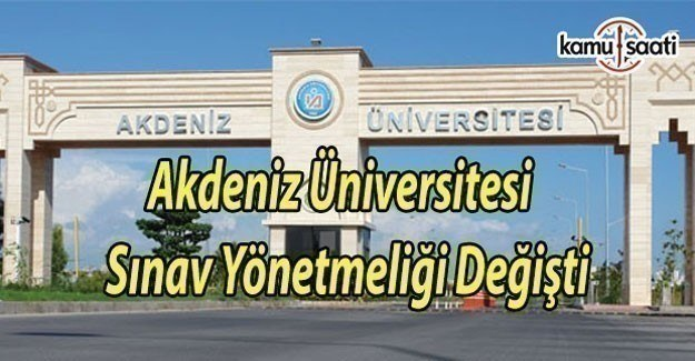 Akdeniz Üniversitesi Sınav Yönetmeliğinde değişiklik