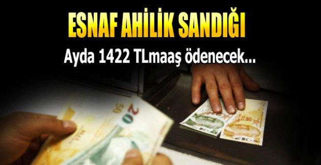 Esnafa bin 422 TL maaş