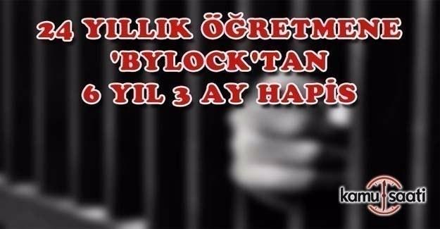 FETÖ davasında öğretmene 6 yıl 3 ay hapis cezası