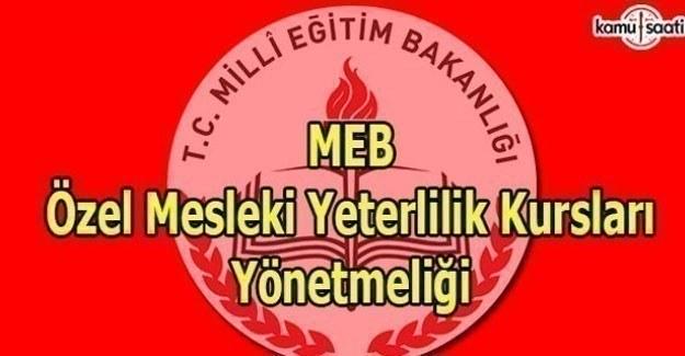 MEB Özel Mesleki Yeterlilik Kursları Yönetmeliği