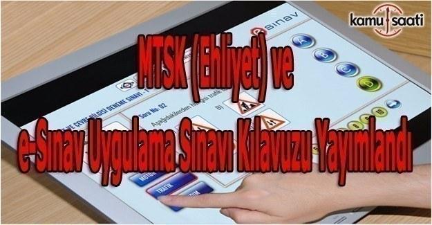 MTSK (Ehliyet) ve e-Sınav uygulama sınavı kılavuzu yayımlandı