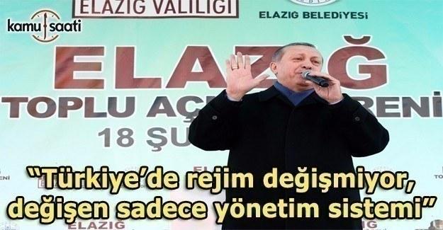 """""""Türkiye'de rejim değişmiyor, değişen sadece yönetim sistemi"""""""