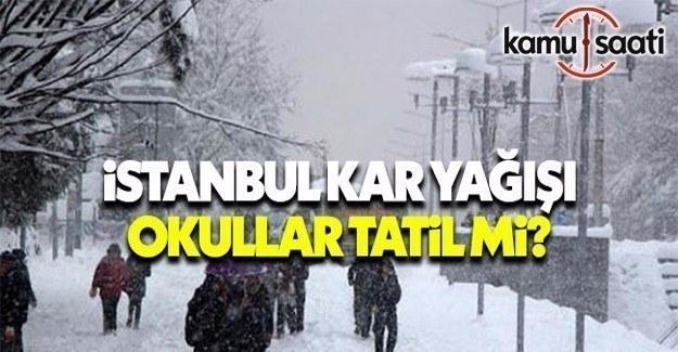 Yarın İstanbul'da okullar tatil mi? 14 Şubat 2017 Salı