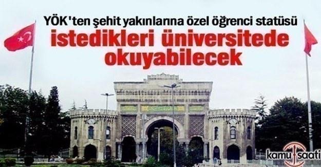 YÖK'ten şehit ailesine ''Özel Öğrenci Statüsü'' hakkı