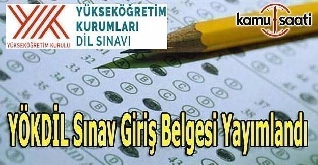YÖKDİL sınav giriş belgesi yayımlandı