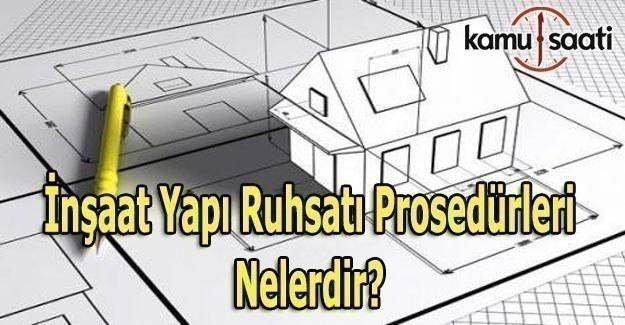 Belediyeden Alınan İnşaat Yapı Ruhsatı Prosedürleri Nelerdir?