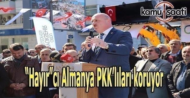 """Gündoğdu: """"Hayır""""cı Almanya PKK'lıları koruyor"""