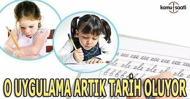 Okullarda el yazısı uygulaması kaldırılıyor