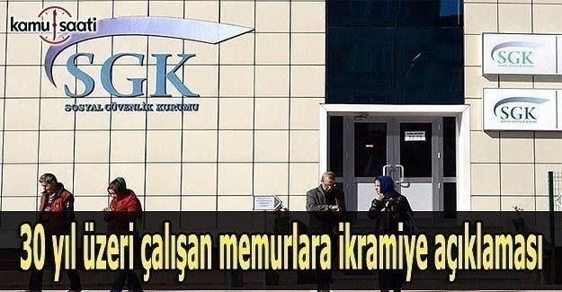 SGK'dan 30 yıl üzeri çalışan memurlara ikramiye açıklaması