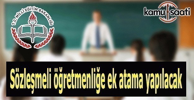 Sözleşmeli öğretmenliğe ek atama yapılacak