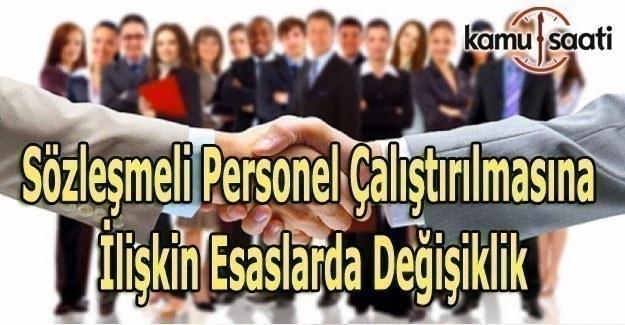 Sözleşmeli Personel Çalıştıranlar Dikkat! Çalıştırma Esaslarında Değişiklik