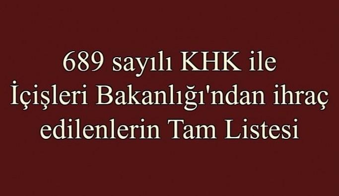 689 sayılı KHK ile İçişleri Bakanlığı'ndan ihraç edilen personelin isim listesi (Tam Liste)