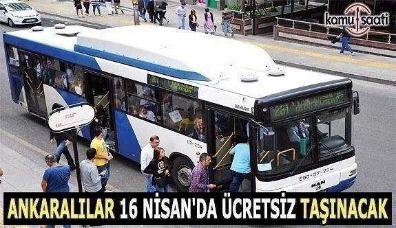 Ankara'da yarın ulaşım ücretsiz!