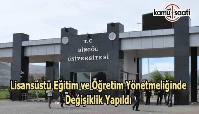 Bingöl Üniversitesi Lisansüstü Eğitim ve Öğretim Yönetmeliğinde Değişiklik Yapıldı