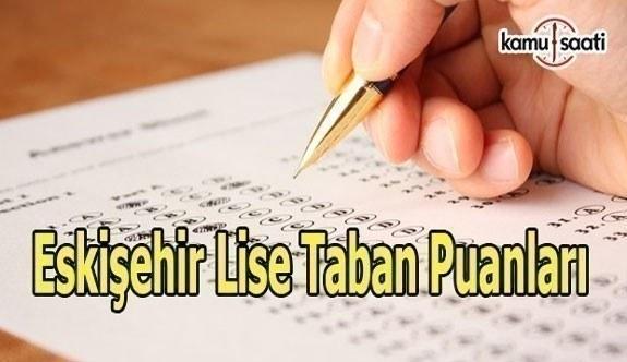 Eskişehir Lise Taban Puanları 2016-2017