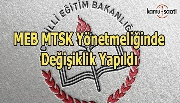 MEB MTSK yönetmeliğinde değişiklik yapıldı