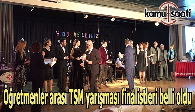 Öğretmenler arası TSM yarışması finalistleri belli oldu