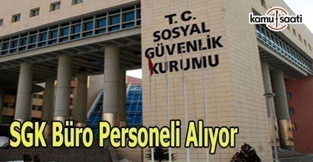 SGK 193 Büro personeli alımı yapacak - KPSS Şartı Var mı?