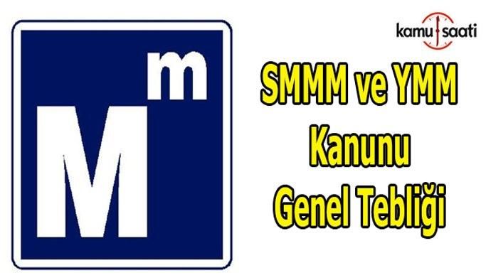 SMMM ve YMM Kanunu Genel Tebliği
