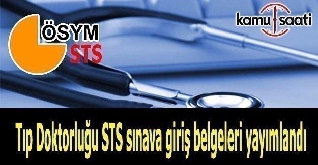 STS Tıp Doktorluğu sınava giriş belgeleri yayımlandı