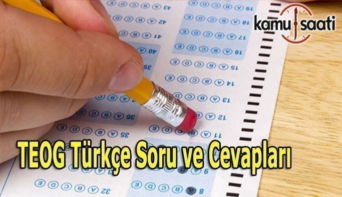 TEOG 2. Dönem Türkçe soruları ve cevapları - 26 Nisan 2017