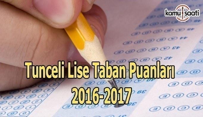Tunceli Lise Taban Puanları 2016-2017