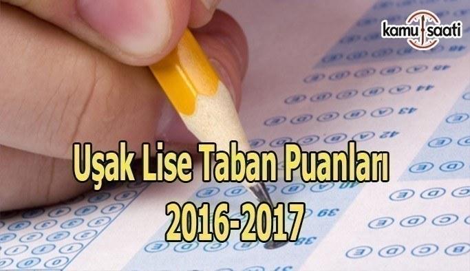 Uşak Lise Taban Puanları 2016-2017