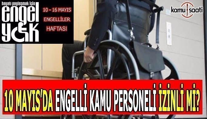 Engelli kamu personeli yarın çalışacak mı?
