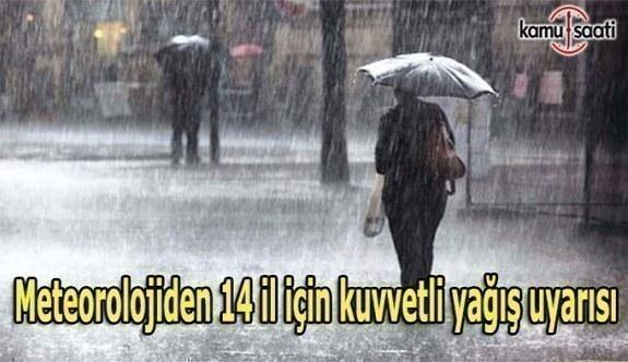 Meteorolojiden 14 il için kuvvetli yağış uyarısı