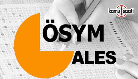 ÖSYM'den ALES sınavına gireceklere uyarı