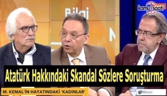 TV programında Atatürk'e hakaret iddiasına soruşturma