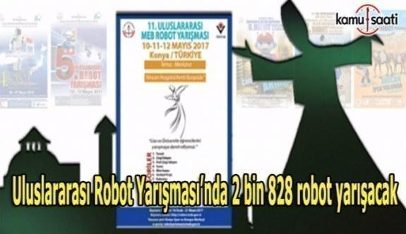 Uluslararası Robot Yarışması'nda 2 bin 828 robot yarışacak