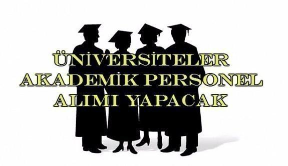 3 üniversite 34 akademik personel alımı yapacak - İşte başvuru şartları