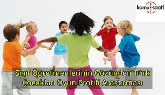 Prof. Dr. Belma Tuğrul'dan sınıf öğretmenlerinin gözünden Türk Çocukları oyun profili araştırması