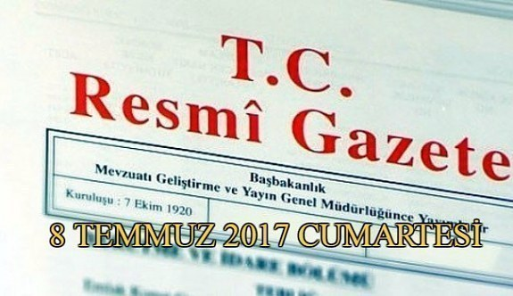 TC Resmi Gazete - 8 Temmuz 2017 Cumartesi