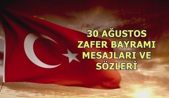En güzel ve resimli 30 Ağustos Zafer Bayramı mesajları ve sözleri