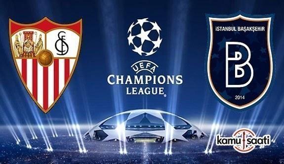Sevilla - Medipol Başakşehir maçının ilk 11'leri belli oldu!